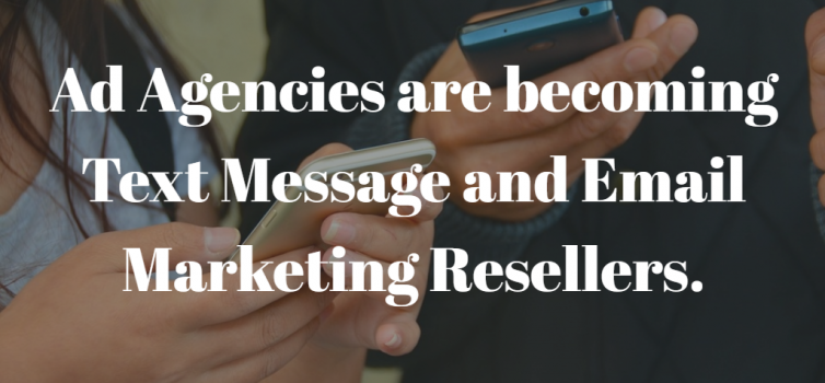 two indivuals interacting with their smart phones. There white lettering overlayed with the title Ad Agencies are becoming Text Message and Email Marketing Resellers