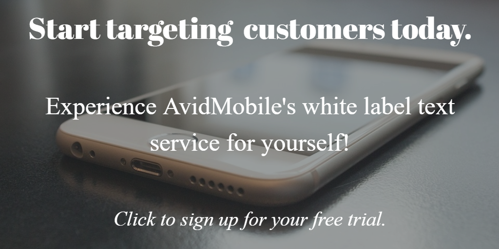 An image of an iphone with text invitinig readers to signup for a free white label text service trial with AvidMobile.